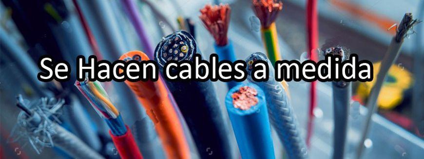 Se hacen cables a medida